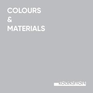 Koleksiyon Renkleri ve Materyalleri